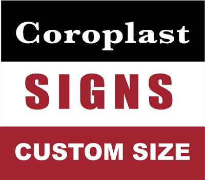 Custom Coroplast Yard Sign